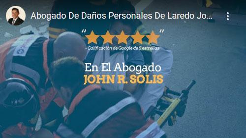 Abogado De Daños Personales De Laredo John R. Solis